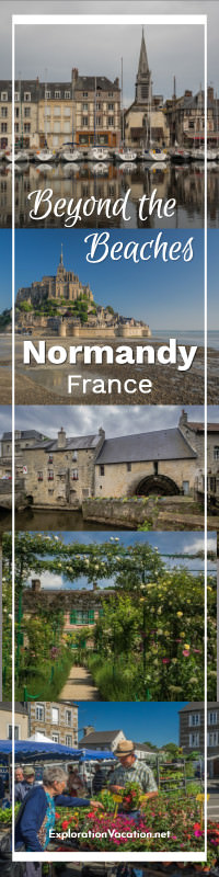 Discover Normandy beyond the beaches - ExplorationVacation