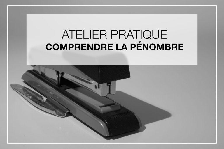 Cover Article - Atelier Pratique sur la pénombre