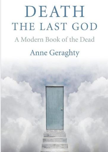 Death, The Last God - Anna Geraghty