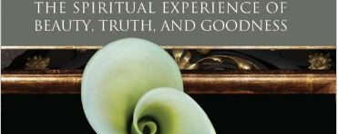 McIntosh, S 'The Presence of the Infinite: The Spiritual Experience of Beauty, Truth, and Goodness' – Visions of Infinite Perfection