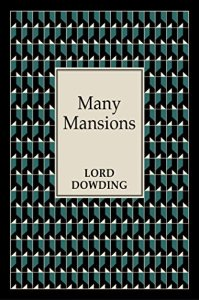 Many mansions by Lord Dowding