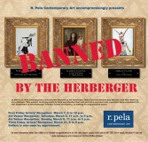"""From the invitation to """"Banned by the Herberger"""" at R. Pela Contemporary, which features Ronnie Ray Mendez, Mike Ford and Lisa Albinger."""