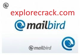 Mailbird Pro 2.9.42.0 Crack With License Key Free Download {2021}