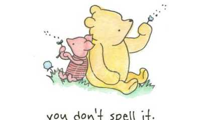 Winnie the Pooh and Piglet Quote spell love af78ba7614e158a898ab4c9ee1ef316b