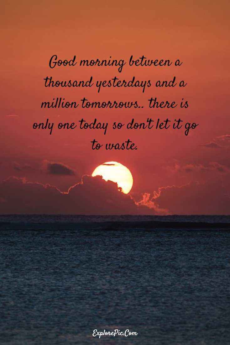 100 Beautiful Good Morning Quotes Sayings About Life 4