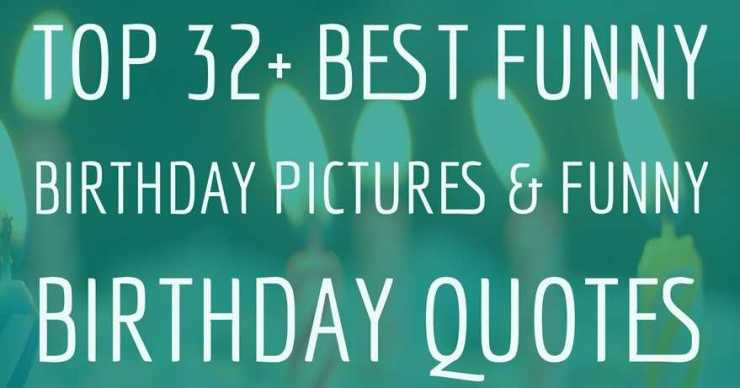 Best Funny Birthday Pictures Funny Birthday Quotes