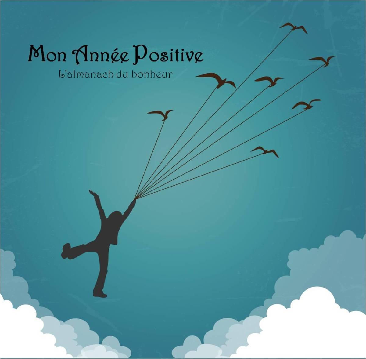 Un livre pour accompagner l'esprit positif des enfants tout au long de l'année