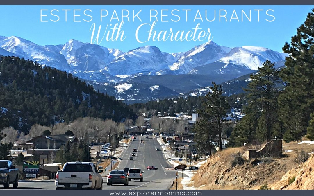 Estes Park Restaurants With Character