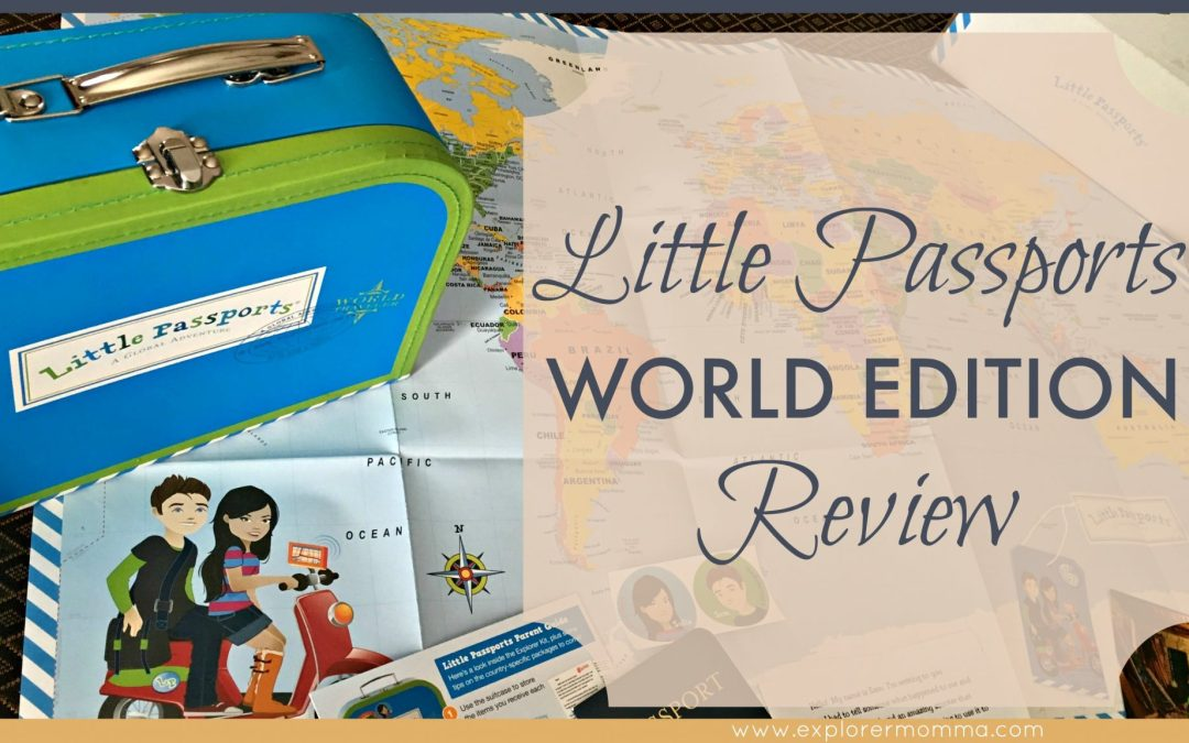 Little Passports World Edition Review
