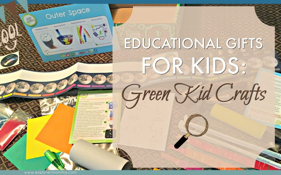 Educational Gifts For Kids: Green Kid Crafts
