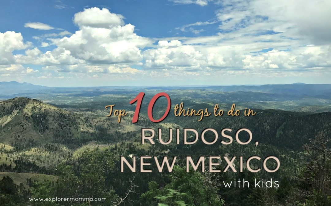 Top 10 Things To Do In Ruidoso, New Mexico With Kids