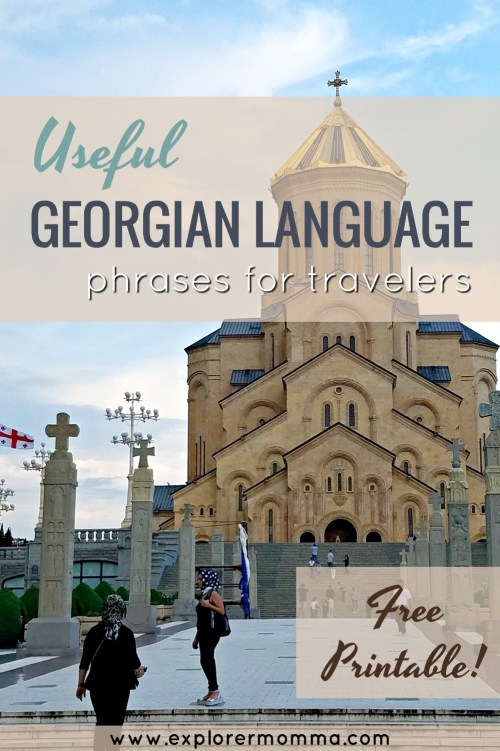 Useful Georgian language phrases for travelers, free printable over Trinity Cathedral Tbilisi