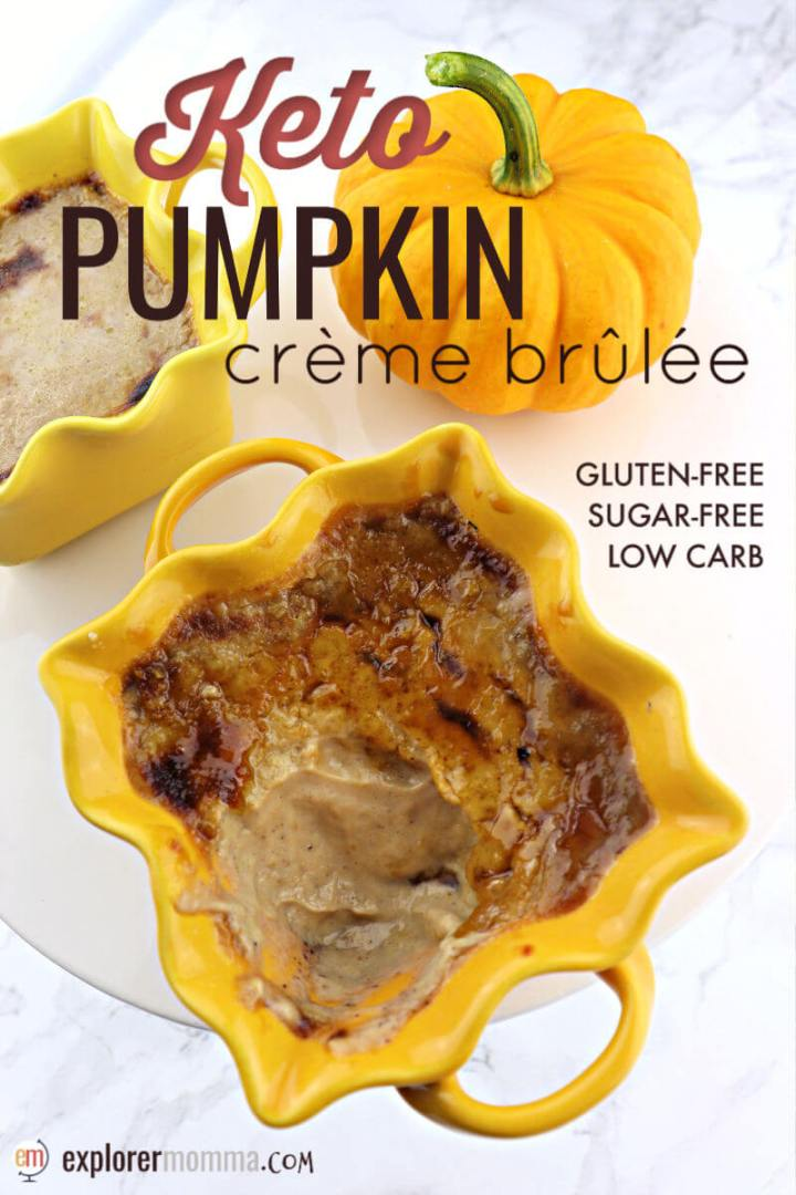Pumpkin keto creme brulee is a decadent and creamy low carb dessert. Mindful of the season, it's a delicious sugar-free pumpkin spice custard treat. #ketocremebrulee #ketodesserts #lowcarbrecipesketo