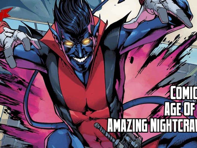 Comic Review – Age Of X-Man: The Amazing Nightcrawler #1