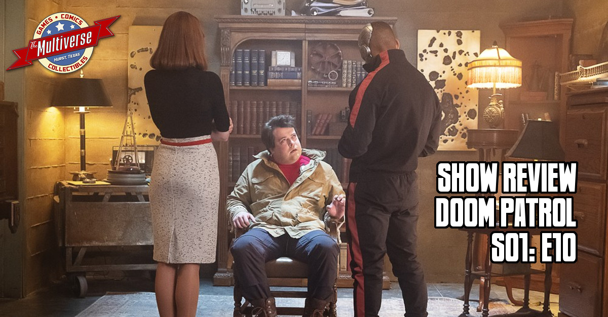 DOOM PATROL EPISODE REVIEW S01:E10