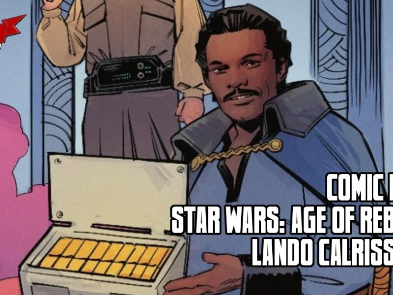 Comic Review – Star Wars: Age Of Rebellion – Lando Calrissian #1