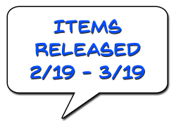 Items Released 2/19 - 3/19
