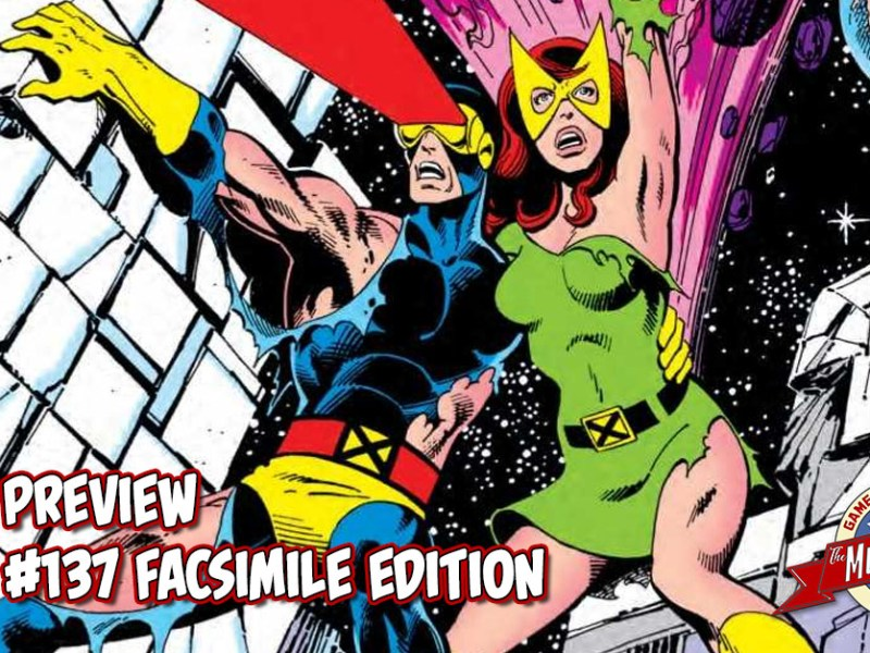 COMIC PREVIEW – X-MEN #137 FACSIMILE EDITION