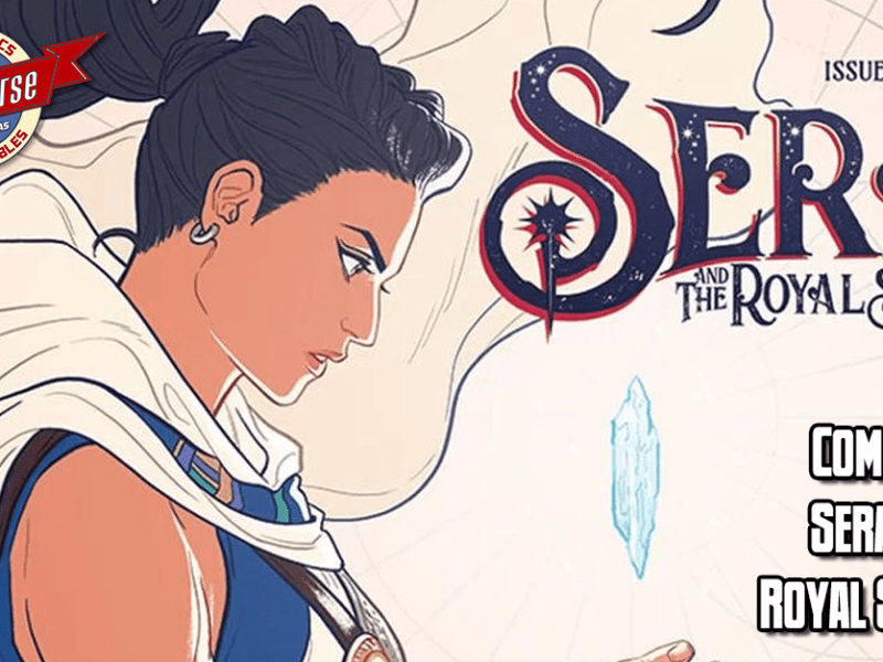 COMIC REVIEW – SERA AND THE ROYAL STARS #1