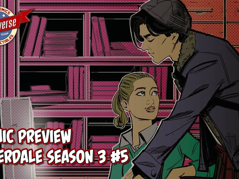 COMIC PREVIEW – RIVERDALE SEASON 3 #5