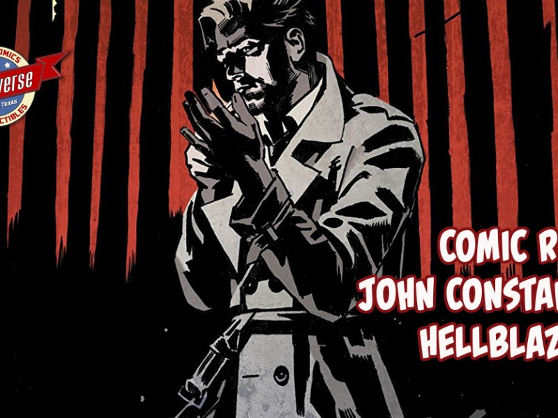 Comic Review – John Constantine: Hellblazer #1