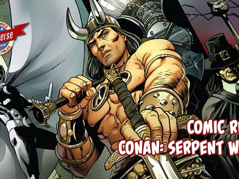 Comic Review – Conan: Serpent War #1