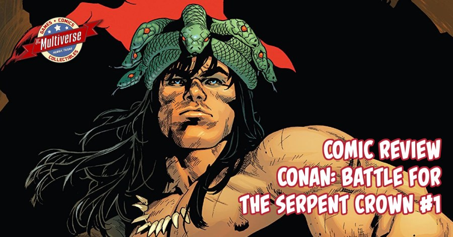 Conan Battle For The Serpent Crown #1 Bannerr