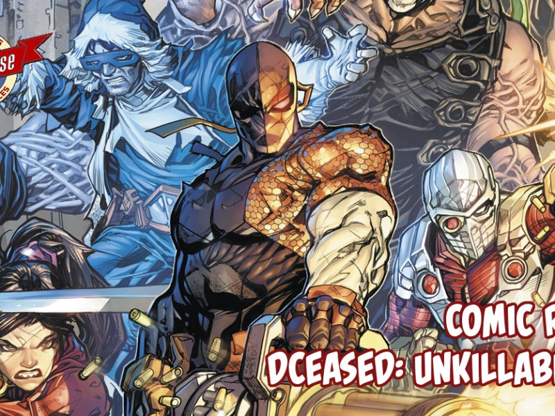 Comic Review – DCeased: Unkillables #1