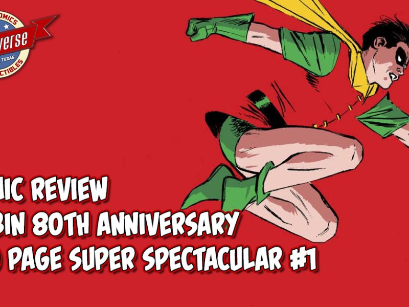 Comic Review – Robin 80th Anniversary 100 Page Super Spectacular #1