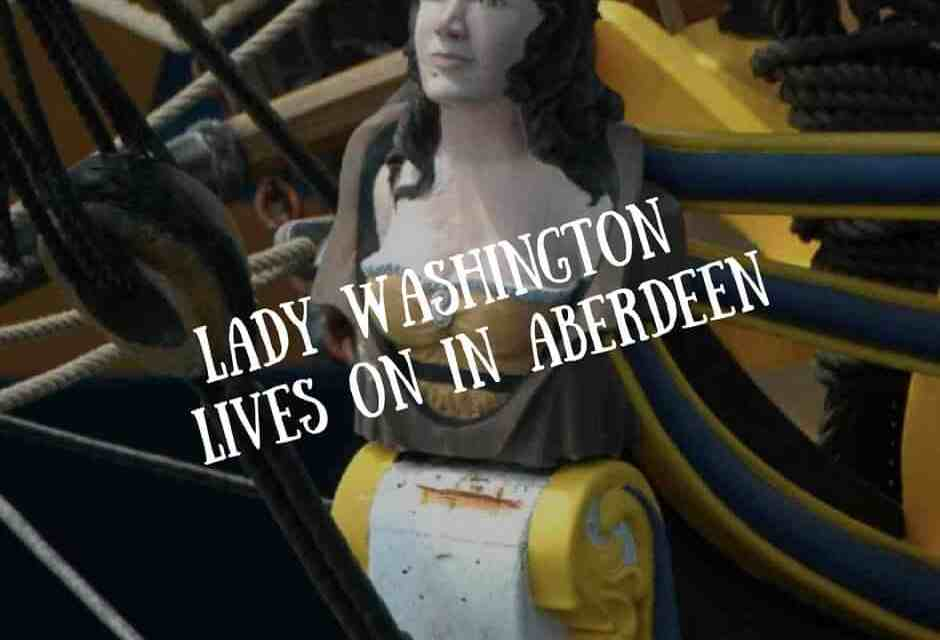 Lady Washington Lives On in Aberdeen