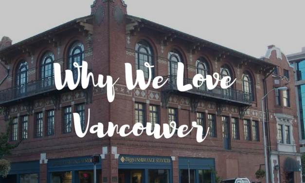 Why We Love Vancouver