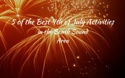 5 of the Best 4th of July Activities in the South Sound Area