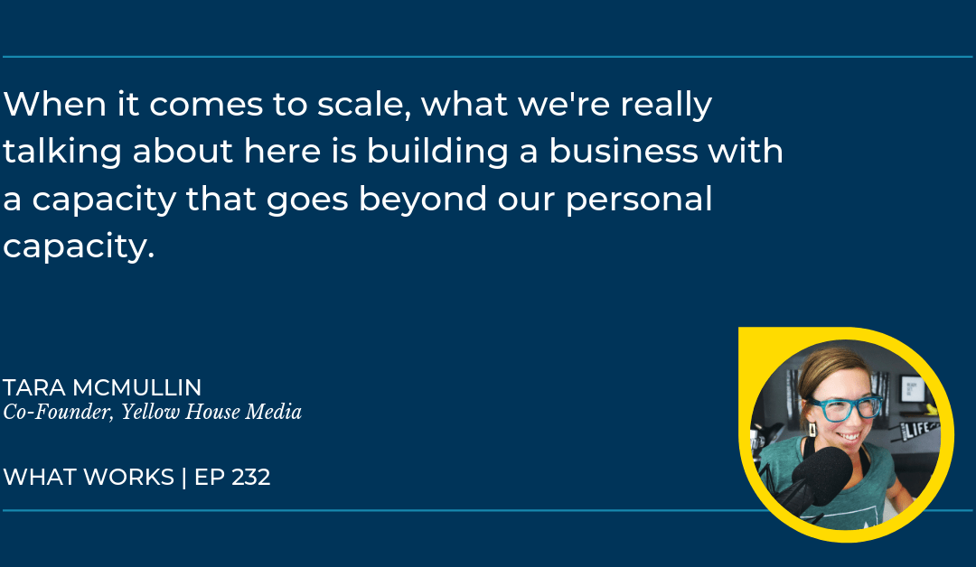 EP 232: Scaling From The Start With Yellow House Media Co-Founders Sean & Tara McMullin