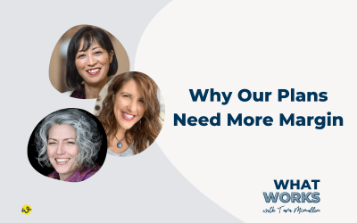 EP 319: Why Our Plans Need More Margin