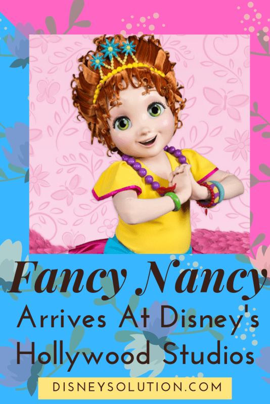 Fancy Nancy Arrives At Animation Courtyard at Disney's Hollywood Studios
