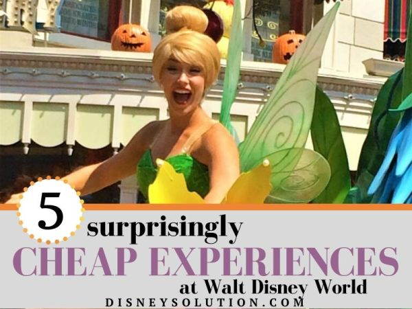 5 surprisingly cheap experiences at wdw