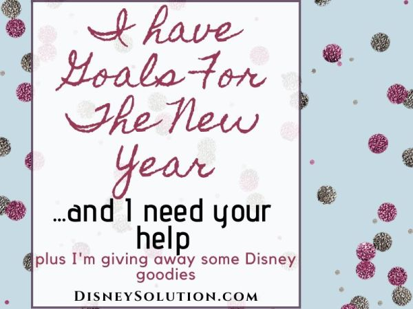 I have Goals For The New Year...and Ineed your help
