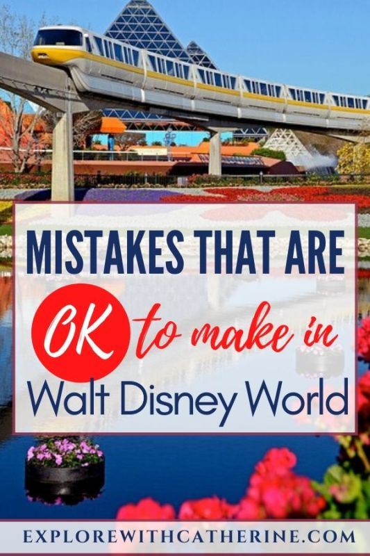 Mistakes that are OK to make in Walt Disney World