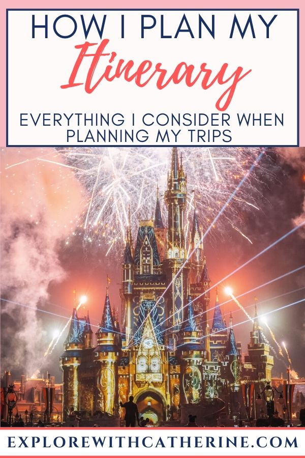 How I Plan My Itinerary - Everything I consider when planning my trips