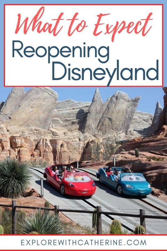 Reopening Disneyland - What to Expect