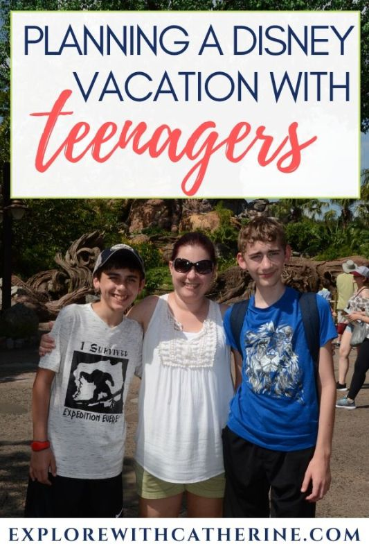 Planning A Disney Vacation With Teenagers