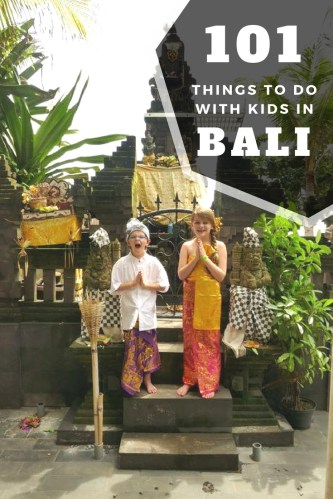 Pin this - Bali With Kids - over 100 things to do in Bali with kids. How many have you done?