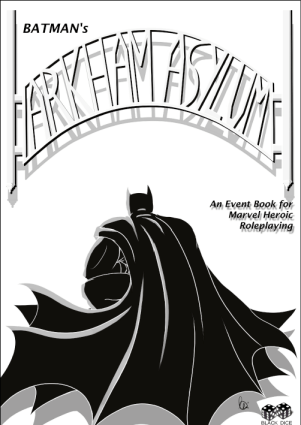 Batman's Arkham Asylum Event Book for Marvel Heroic Roleplaying
