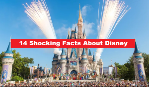 14 Shocking Facts about Disney