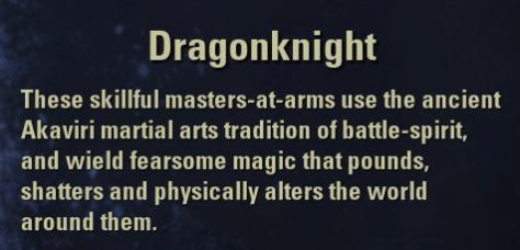 Exploring the Elder Scrolls Online - Dragonknight description