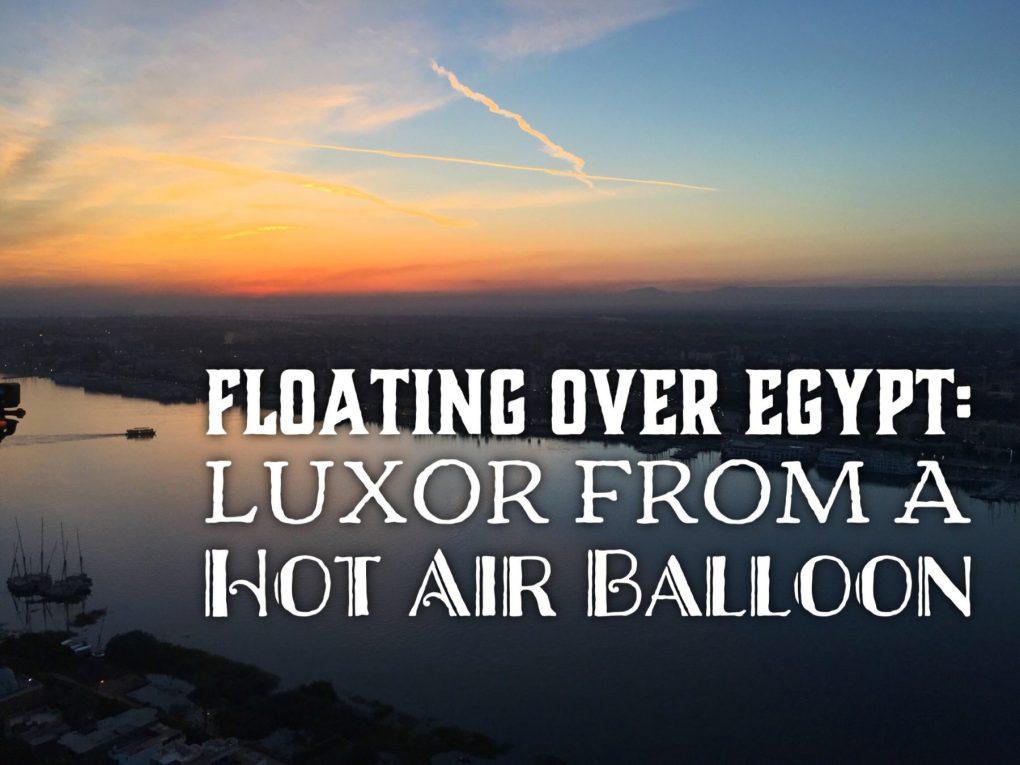 Hot air balloon nile egypt sunrise
