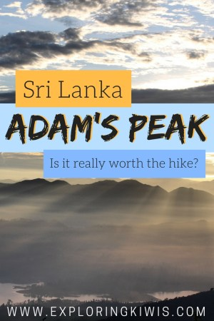 Adam's Peak, Sri Lanka - Is it worth hiking to the summit?