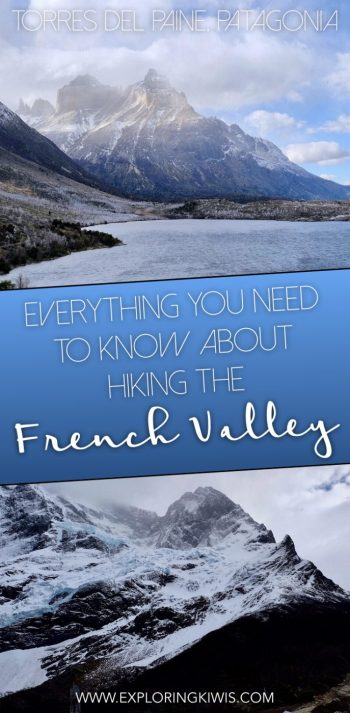 Find out what it's like to hike to French Valley in Torres del Paine, Patagonia, Chile. What to expect and the truth about your required fitness.