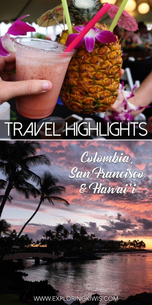 Check out the travel highlights of Colombia, Hawai'i and San Francisco. Costings, transport, accommodation, activities and more, this post will inspire your next vacation and help you plan it in the process!