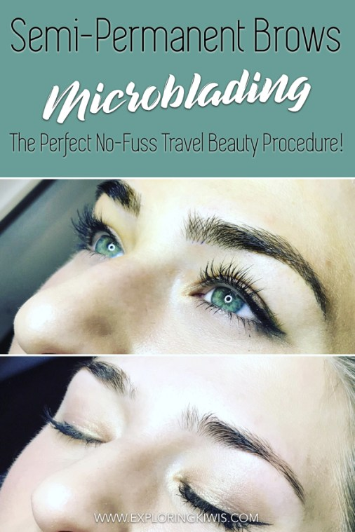Microblading eyebrows are perfect for travel and home - join us as we answer all your questions! What to expect from the procedure, pain, cost, time, healing process and the final look. Check out our before and after photos and find out if we'd do it all over again! #travel #permanentmakeup